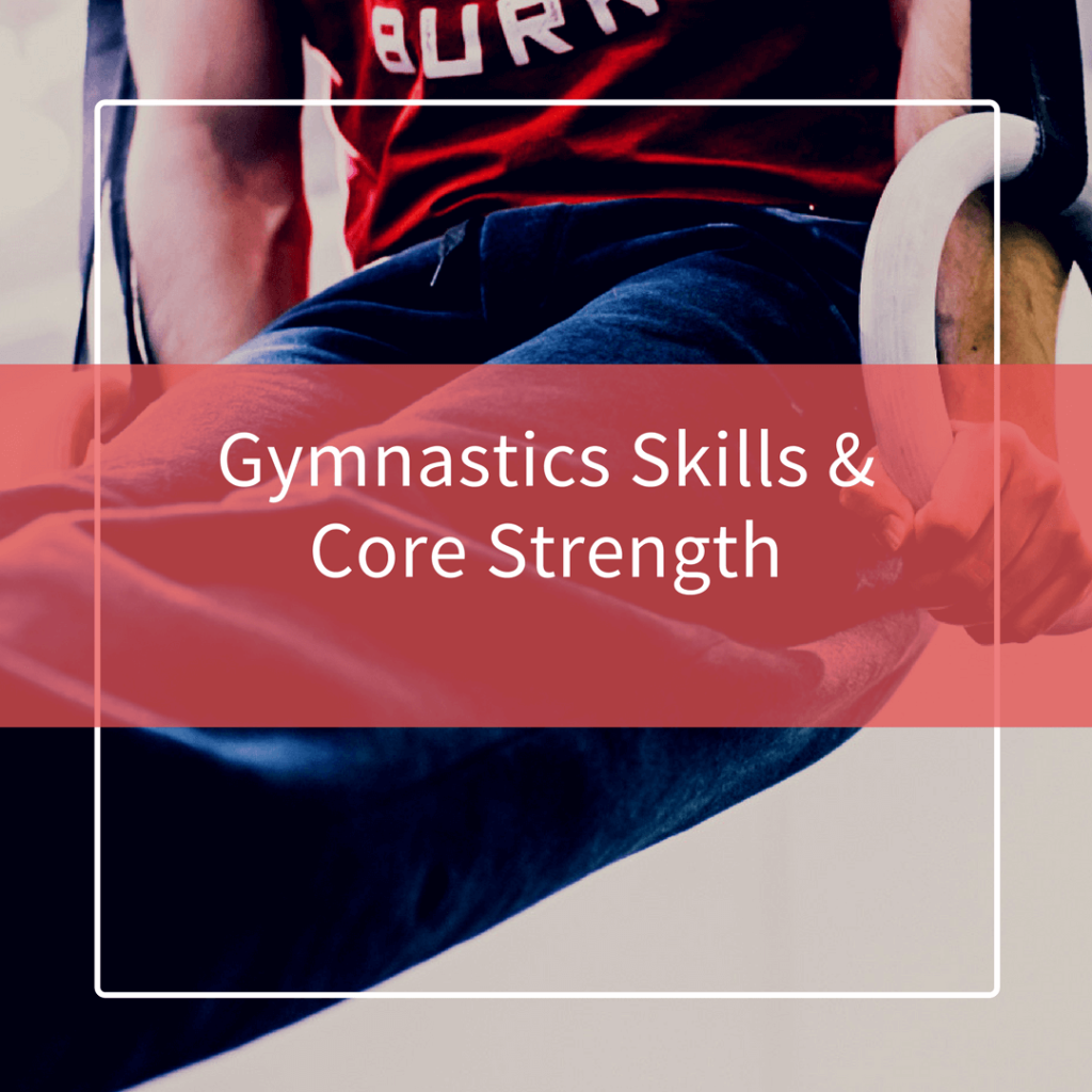Core and Gymnastics